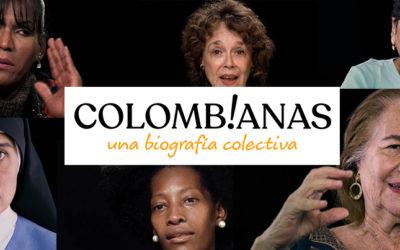 Colombianas, una biografía colectiva.